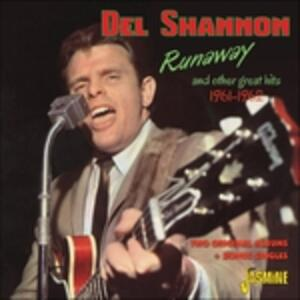 Runaway and Other Great Hits 1961-1962 - CD Audio di Del Shannon