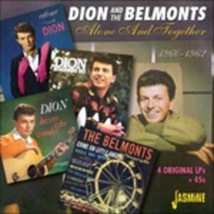 Alone & Together 1960-1962 - CD Audio di Dion,Belmonts