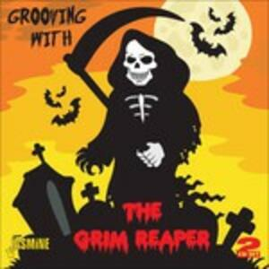 Grooving with the Grim Reaper - CD Audio