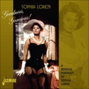 Goodness, Gracious! - CD Audio di Sophia Loren