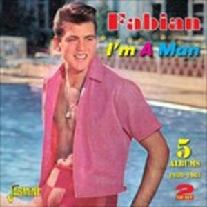 I'm a Man - CD Audio di Fabian