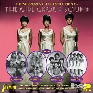 The Supremes & the Evolution of the Girl Group Sound - CD Audio