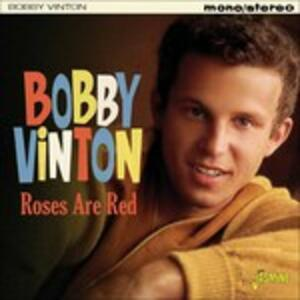 Roses Are Red - CD Audio di Bobby Vinton