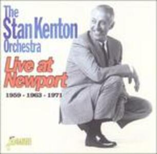 Live at Newport 1959, 1963, 1971 - CD Audio di Stan Kenton