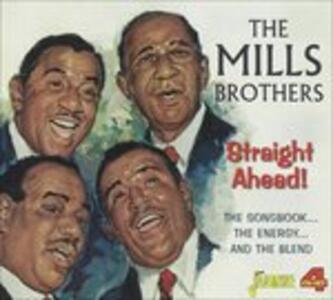 Streaight Ahead! - CD Audio di Mills Brothers