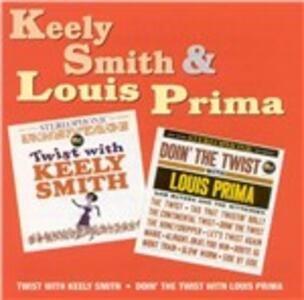 Twist with Keely Smith - Louis Prima - CD Audio di Louis Prima,Keely Smith