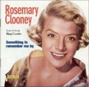 Something to Remember Me - CD Audio di Rosemary Clooney