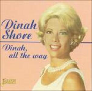 Dinah, All the Way - CD Audio di Dinah Shore