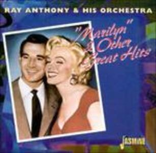 Marilyn & Other Great Hits - CD Audio di Ray Anthony
