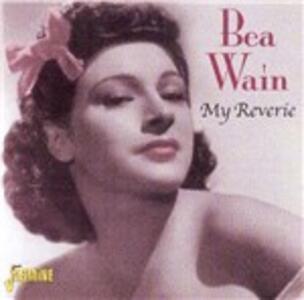 My Reverie - CD Audio di Bea Wain