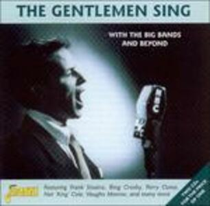 The Gentlemen Sing with the Big Bands and Beyond - CD Audio