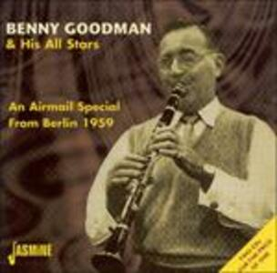 An Airmail Special from Berlin 1959 - CD Audio di Benny Goodman