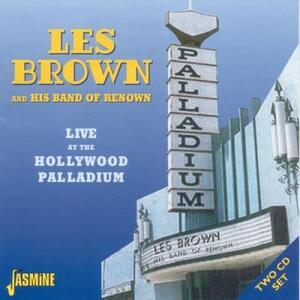 Live at the Hollywood Palladium - CD Audio di Les Brown