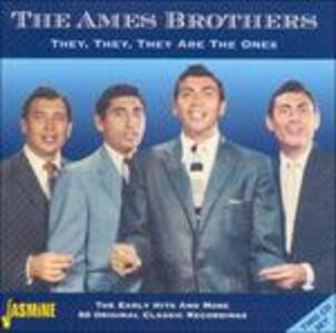 They They They Are the One - CD Audio di Ames Brothers