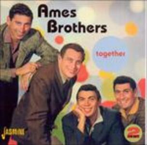 Together - CD Audio di Ames Brothers