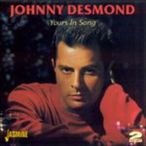 Yours in Song - CD Audio di Johnny Desmond