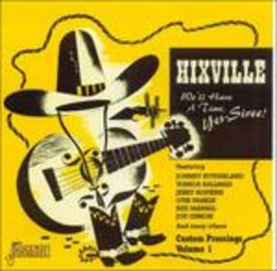 Hixville. We'll Have a Time, Yes-Siree! - CD Audio