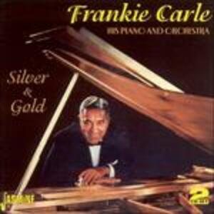 Silver and Gold - CD Audio di Frankie Carle