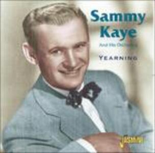 Yearning - CD Audio di Sammy Kaye
