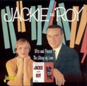 Glory of Love - Bits and Pieces - CD Audio di Jackie & Roy