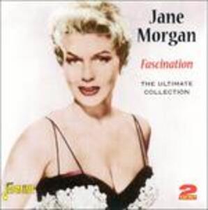 Fascination. The Ultimate Collection - CD Audio di Jane Morgan
