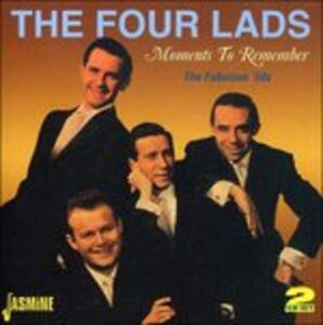 Moments to Remember - CD Audio di Four Lads