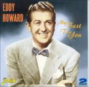 My Best to You - CD Audio di Eddy Howard
