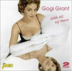 With All My Heart - CD Audio di Gogi Grant