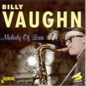 Melody of Love - CD Audio di Billy Vaughn