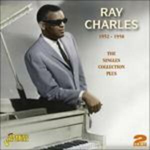 Singles Collection Plus 1952-1958 - CD Audio di Ray Charles