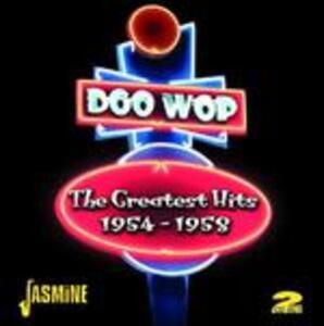 Doo Wop. The Greatest Hits 1954-1958 - CD Audio