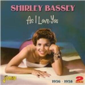 As I Love You - CD Audio di Shirley Bassey