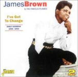 I've Got to Change - CD Audio di James Brown