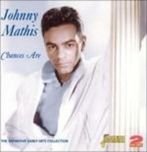 Chances Are - The.. - CD Audio di Johnny Mathis