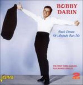Don't Dream of Anybody but Me - CD Audio di Bobby Darin