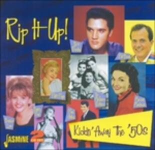 Rip it Up! Kickin' Away the 50's - CD Audio