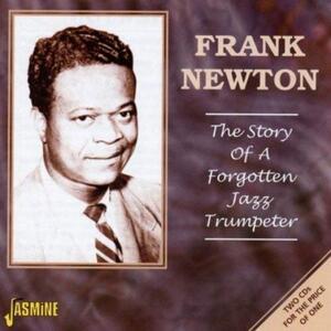 Story of a Forgotten Jazz - CD Audio di Frank Newton