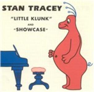 Little Klunk & Showcase - CD Audio di Stan Tracey