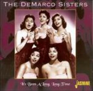 It's Been a Long, Long Time - CD Audio di DeMarco Sisters