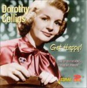 Get Happy! - CD Audio di Dorothy Collins