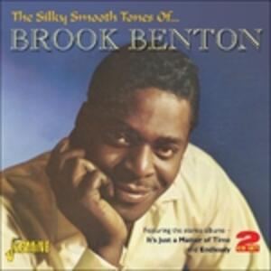 The Silky Smooth Tones of - CD Audio di Brook Benton