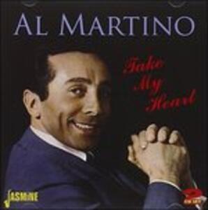 Take My Heart - CD Audio di Al Martino