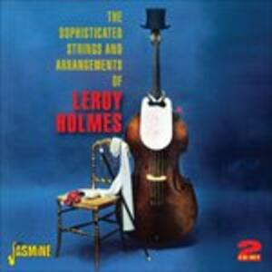 Sophisticated Strings - CD Audio di Leroy Holmes