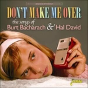 Don't Make Me Over - CD Audio