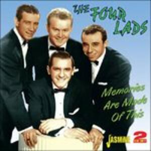 Memories Are Made of This - CD Audio di Four Lads