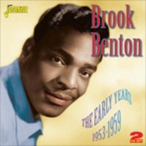 Early Years 1953-1959 - CD Audio di Brook Benton