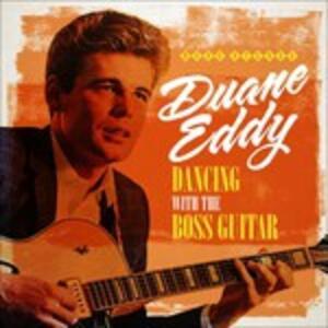 Dancing with the Boss Guitar - CD Audio di Duane Eddy