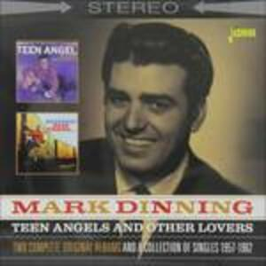 Teen Angels and Other Lovers - CD Audio di Mark Dinning