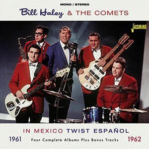 In Mexico 1961-62 - CD Audio di Bill Haley,Comets