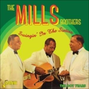 Swingin' In The Sixties - CD Audio di Mills Brothers
